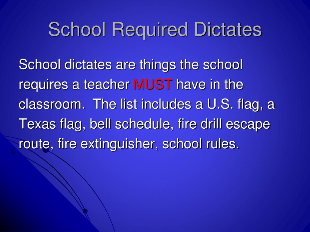 School Required Dictates