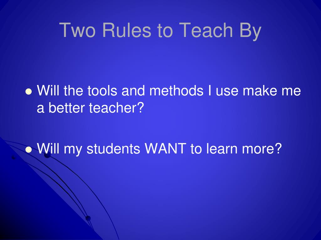 Two Rules to Teach By
