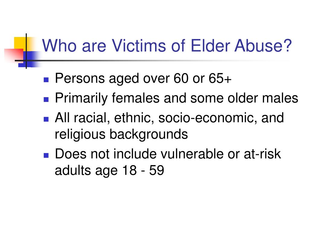 Who are Victims of Elder Abuse?