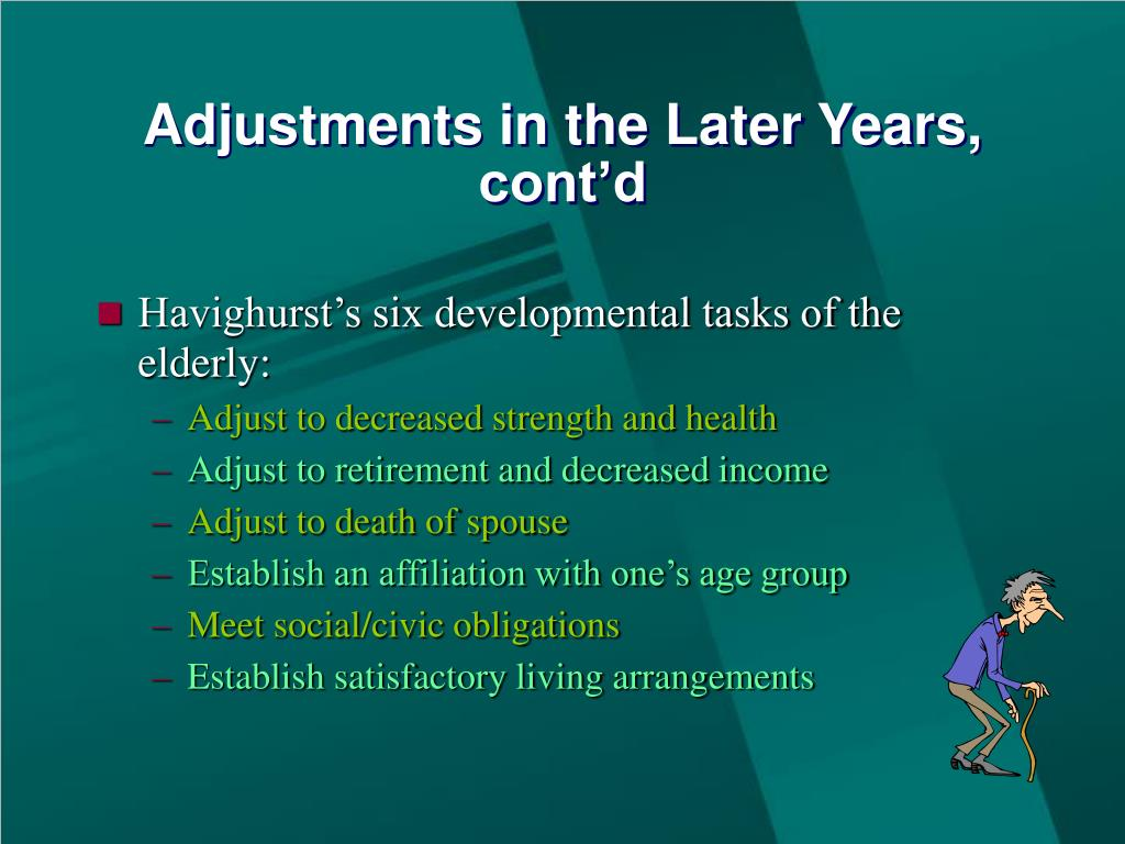 Adjustments in the Later Years, cont'd
