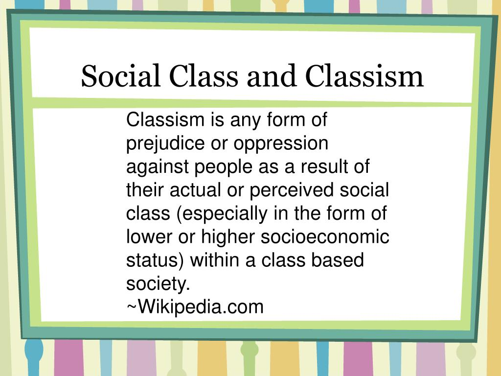 Social Class and Classism