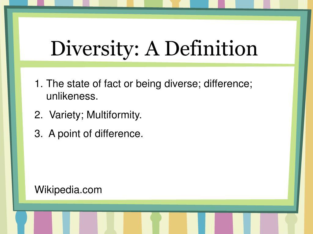 Diversity: A Definition