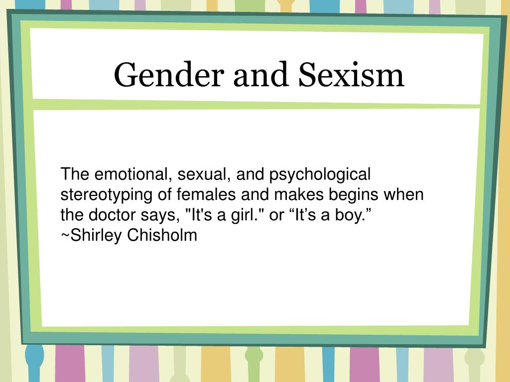 Gender and Sexism