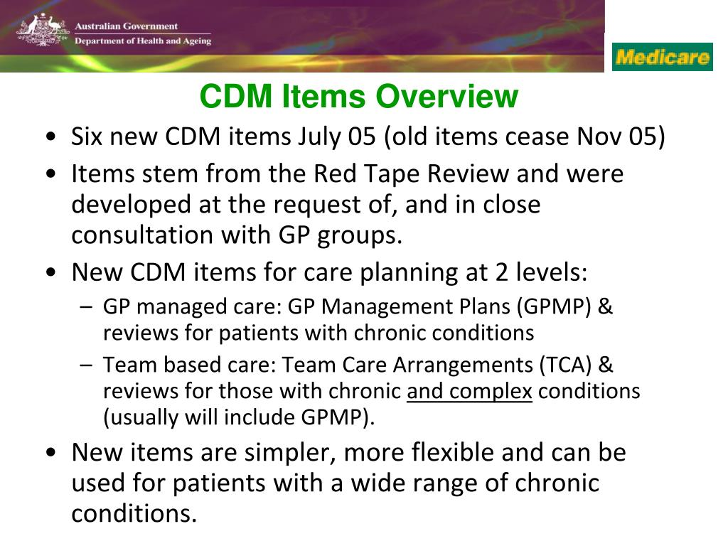 Six new CDM items July 05 (old items cease Nov 05)