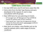 cdm items overview