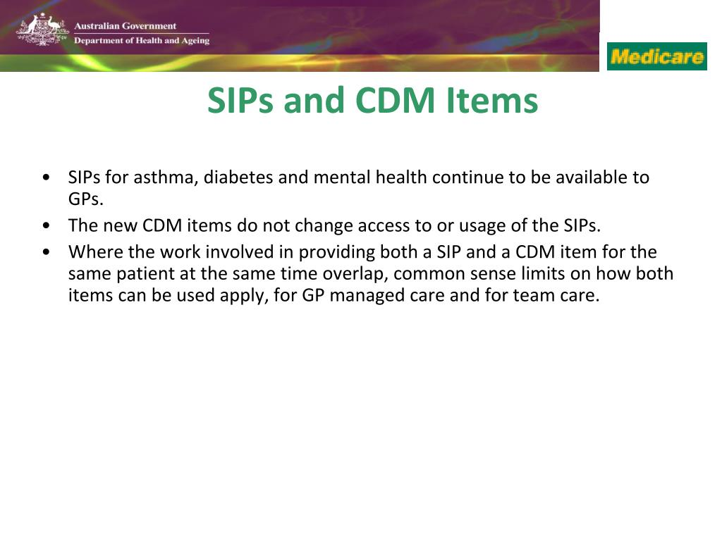 SIPs for asthma, diabetes and mental health continue to be available to GPs.