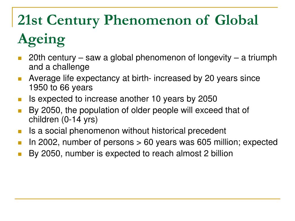 21st Century Phenomenon of Global Ageing