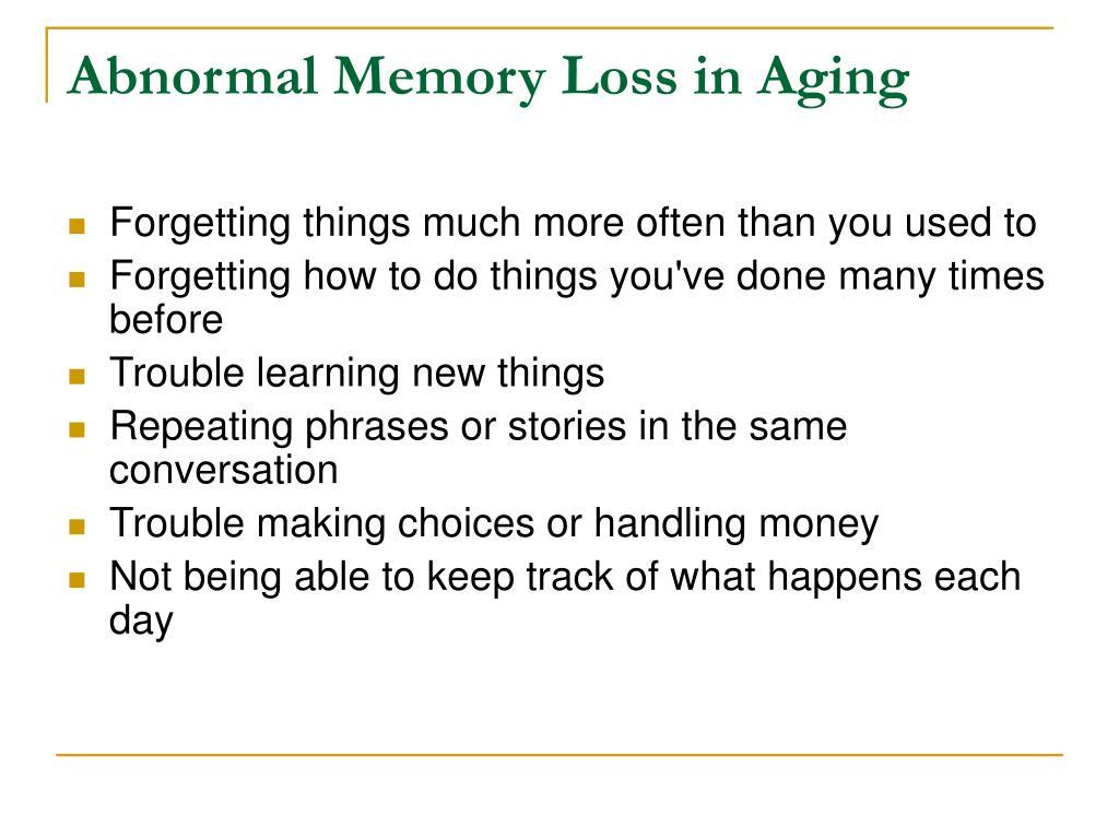 Abnormal Memory Loss in Aging