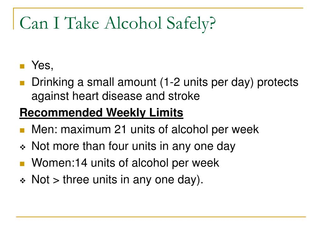 Can I Take Alcohol Safely?