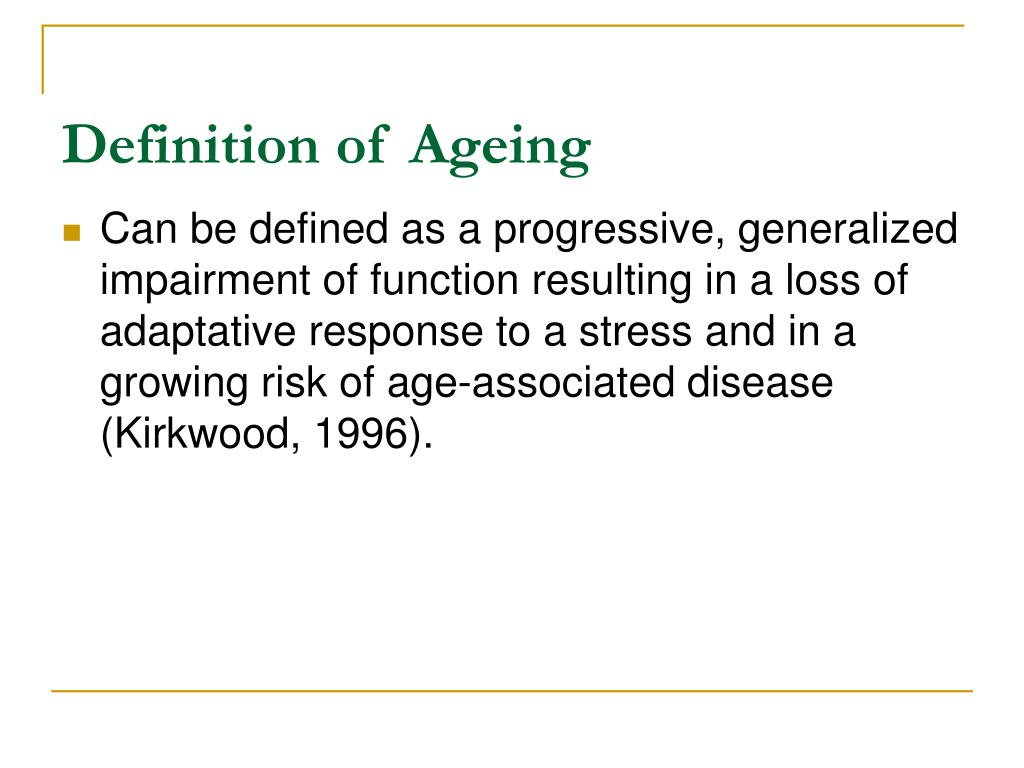 Definition of Ageing