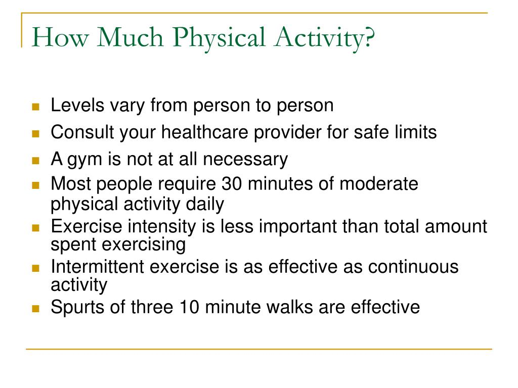 How Much Physical Activity?