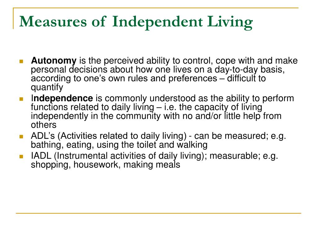 Measures of Independent Living