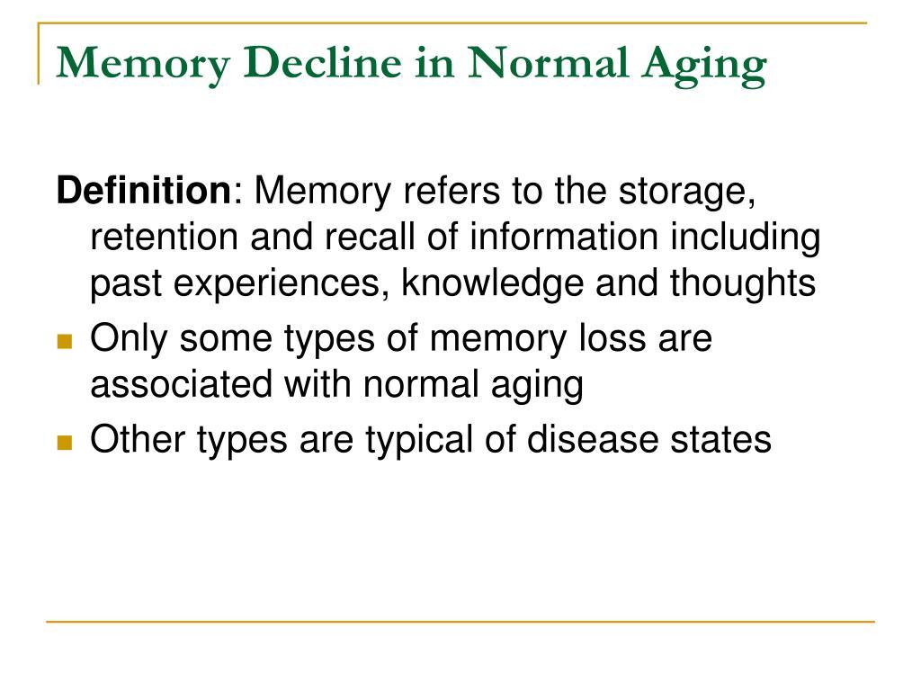 Memory Decline in Normal Aging
