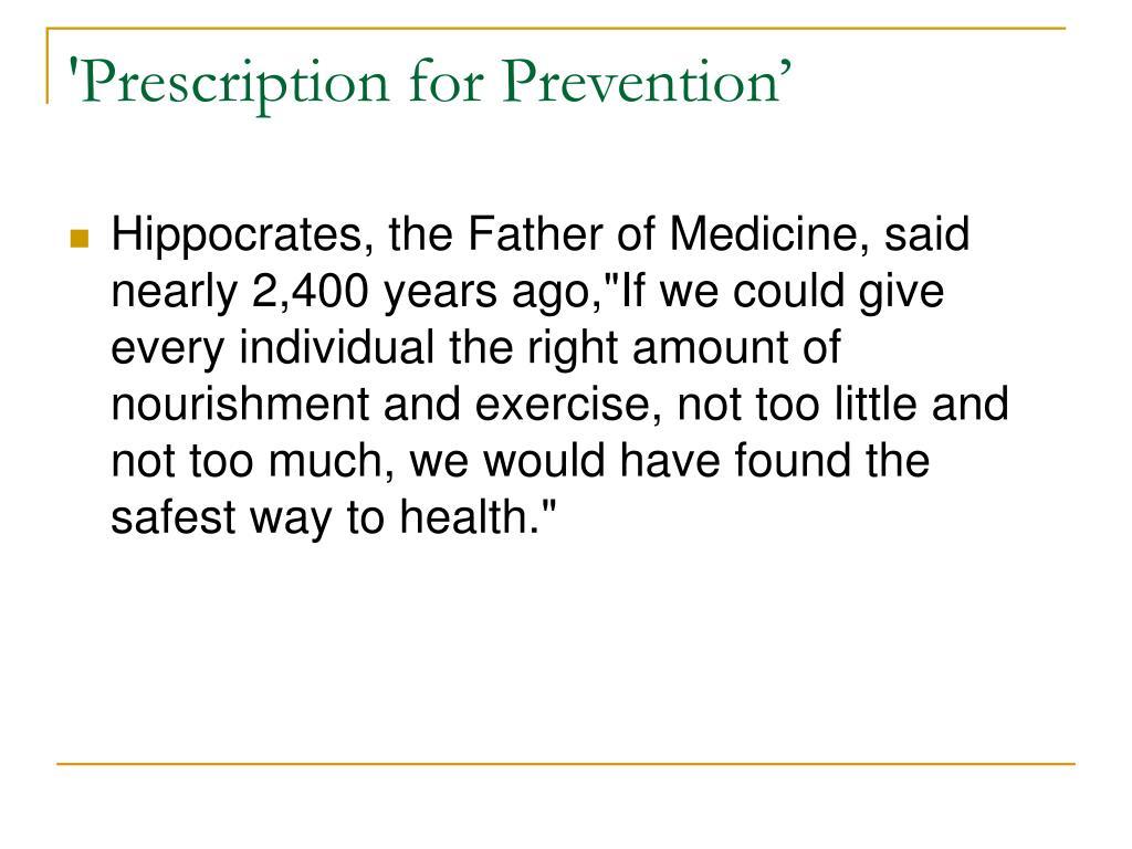'Prescription for Prevention'