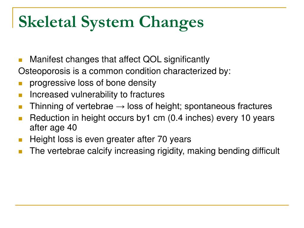 Skeletal System Changes