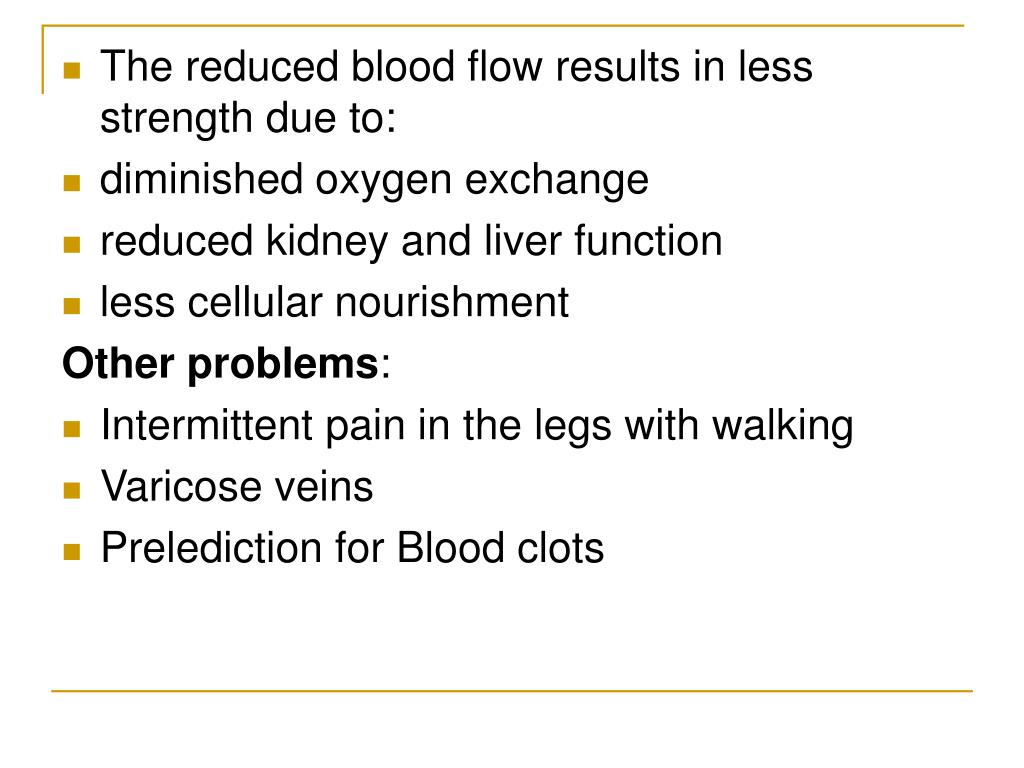 The reduced blood flow results in less strength due to: