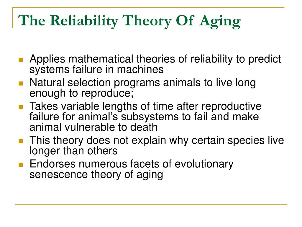The Reliability Theory Of Aging