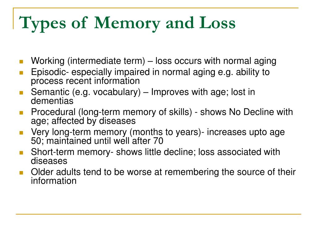 Types of Memory and Loss