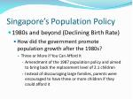 singapore s population policy40