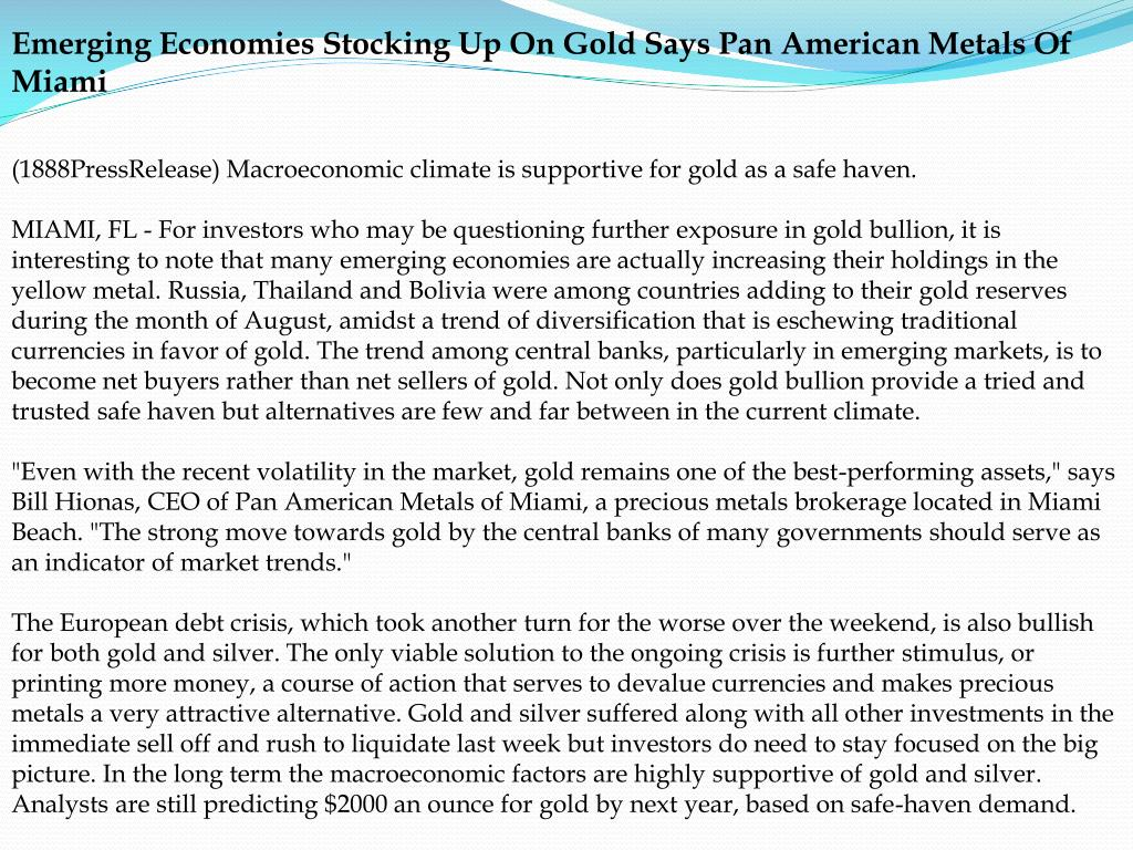 Emerging Economies Stocking Up On Gold Says Pan American Metals Of Miami