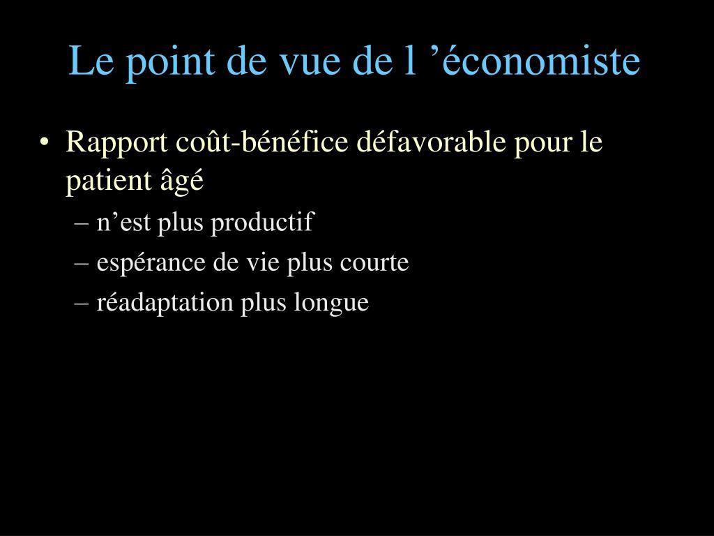 Le point de vue de l'économiste