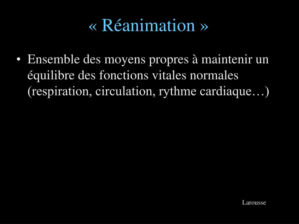 «Réanimation»