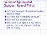 causes of age related changes rule of thirds