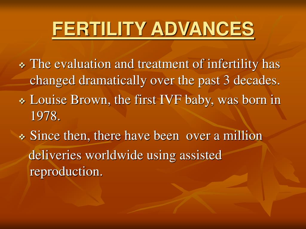 FERTILITY ADVANCES