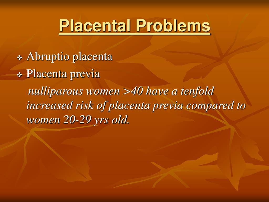Placental Problems