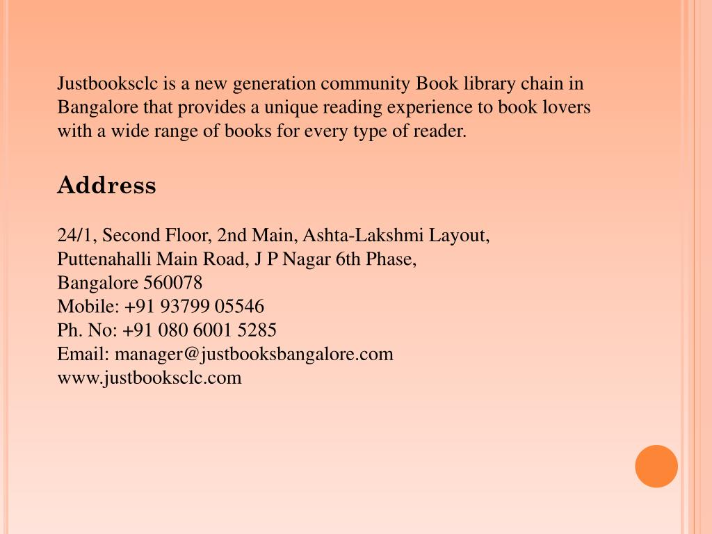 Justbooksclc is a new generation community Book library chain in Bangalore that provides a unique reading experience to book lovers with a wide range of books for every type of reader.