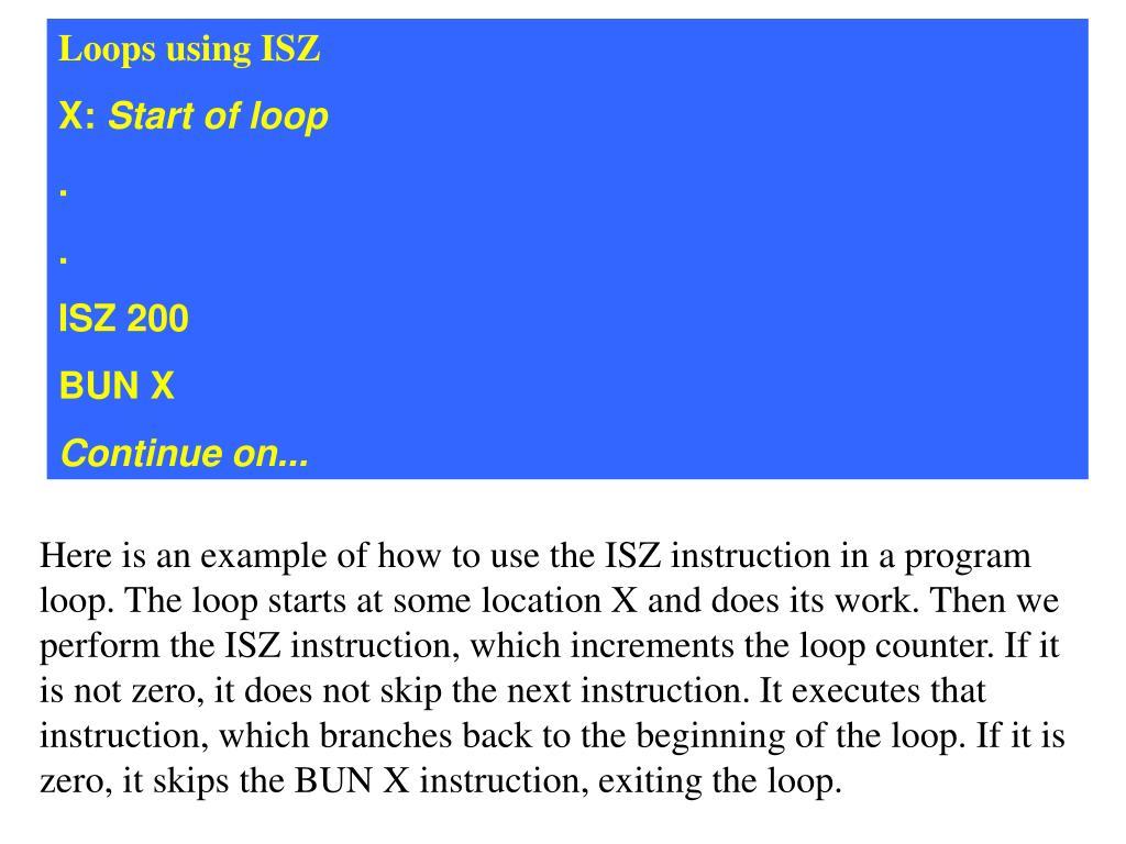 Loops using ISZ