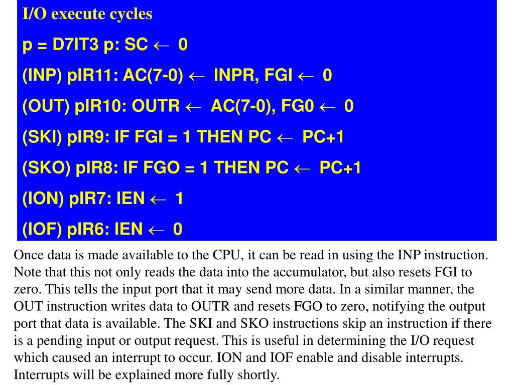 I/O execute cycles