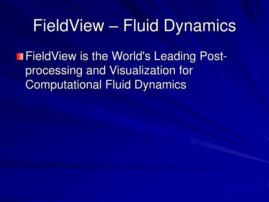 FieldView – Fluid Dynamics