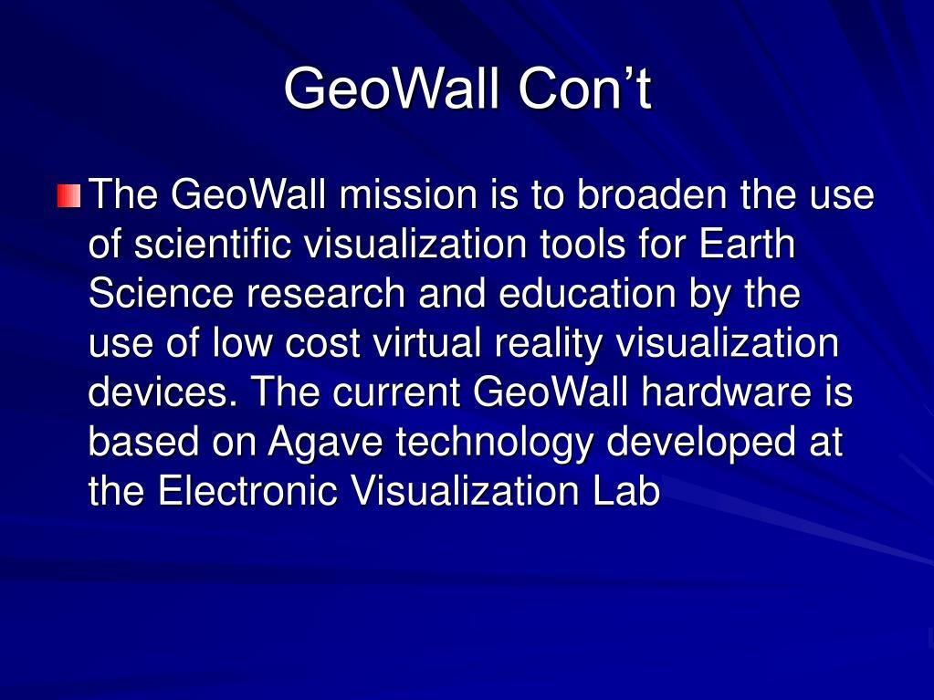 GeoWall Con't