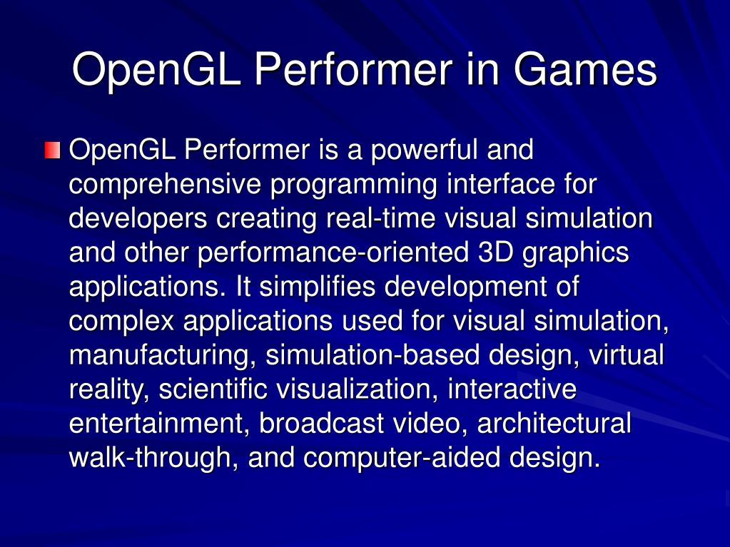 OpenGL Performer in Games