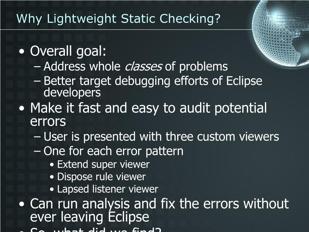 Why Lightweight Static Checking?