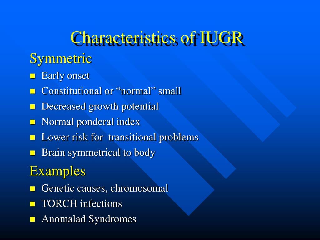 Characteristics of IUGR