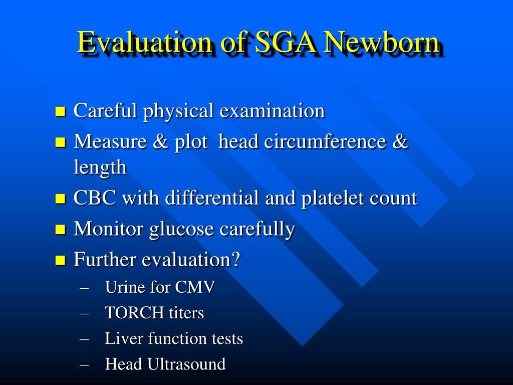 Evaluation of SGA Newborn