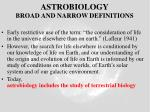 astrobiology broad and narrow definitions
