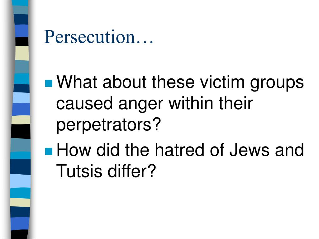 Persecution…
