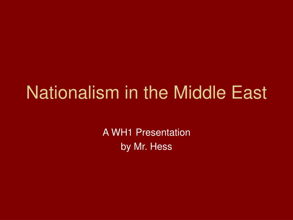 Nationalism in the Middle East
