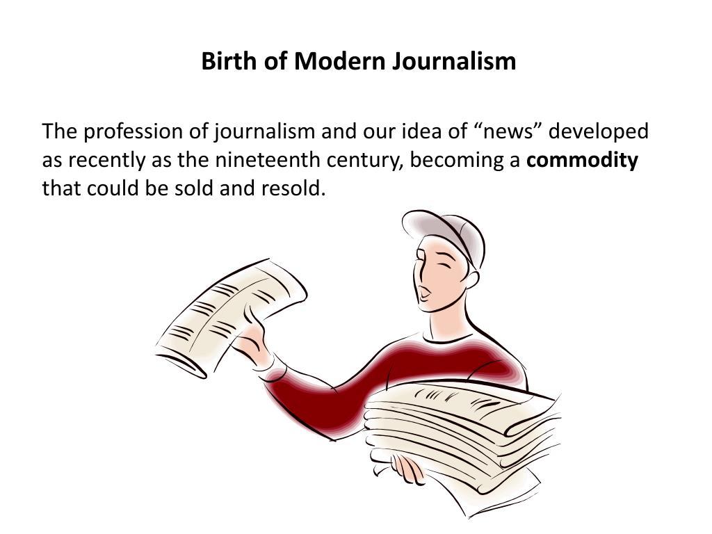 Birth of Modern Journalism