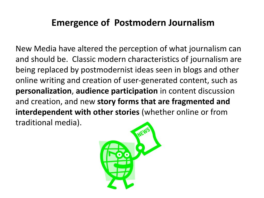 Emergence of  Postmodern Journalism