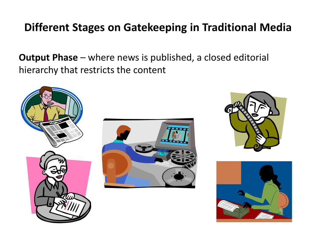 Different Stages on Gatekeeping in Traditional Media