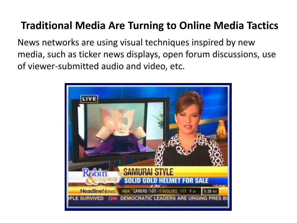 Traditional Media Are Turning to Online Media Tactics