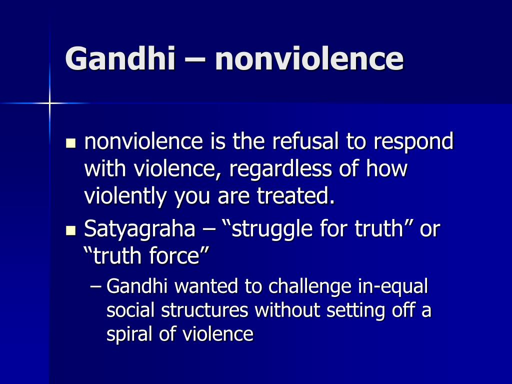 Gandhi – nonviolence