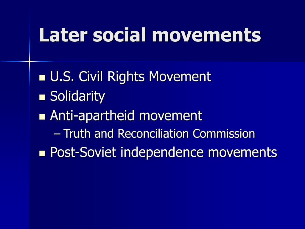 Later social movements