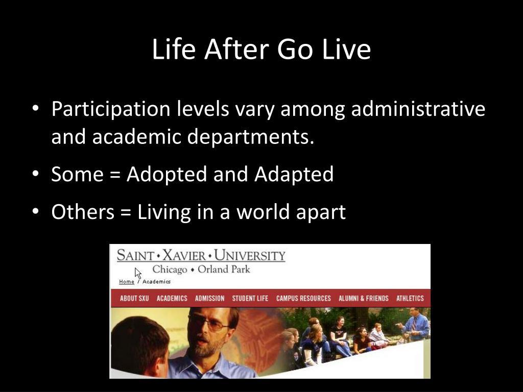 Life After Go Live