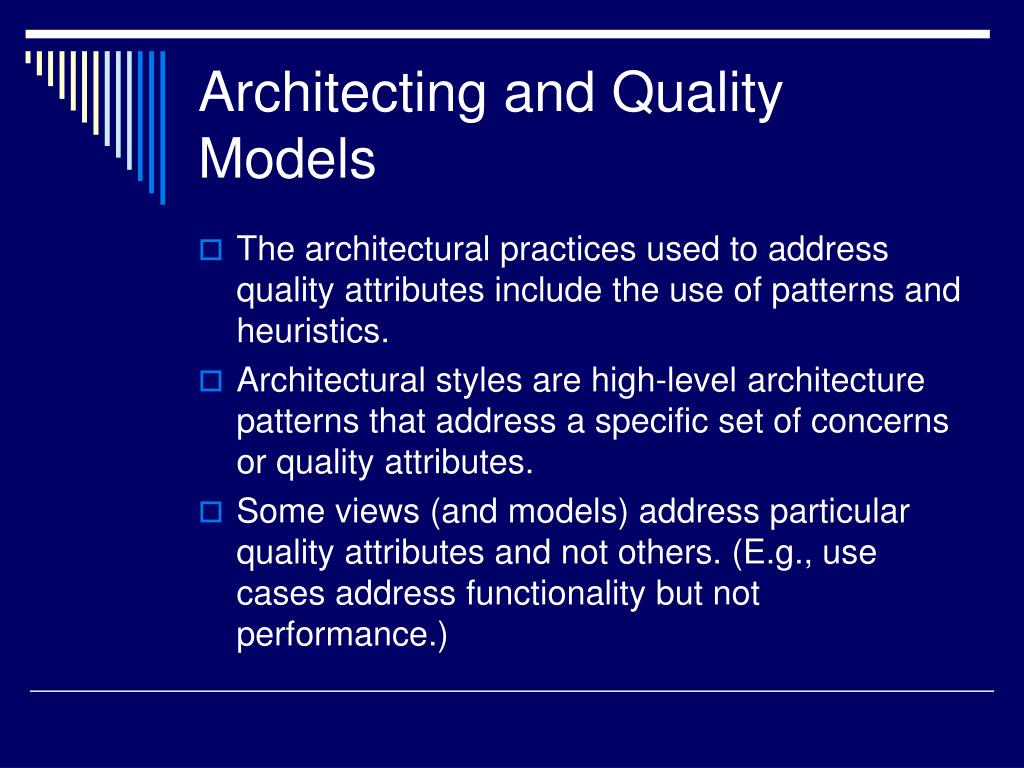 Architecting and Quality Models