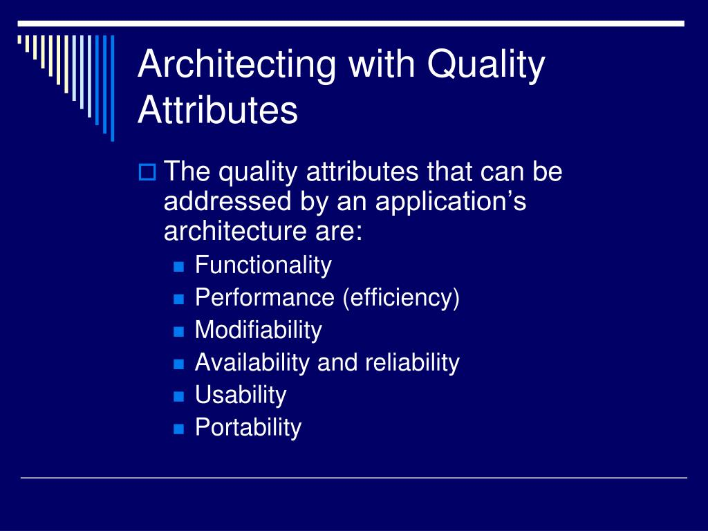 Architecting with Quality Attributes